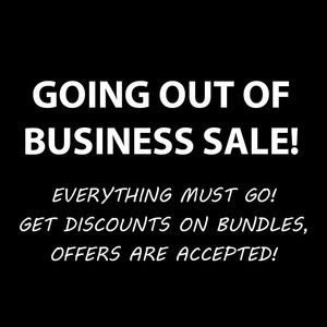 GOING OUT OF BUSINESS SALE!